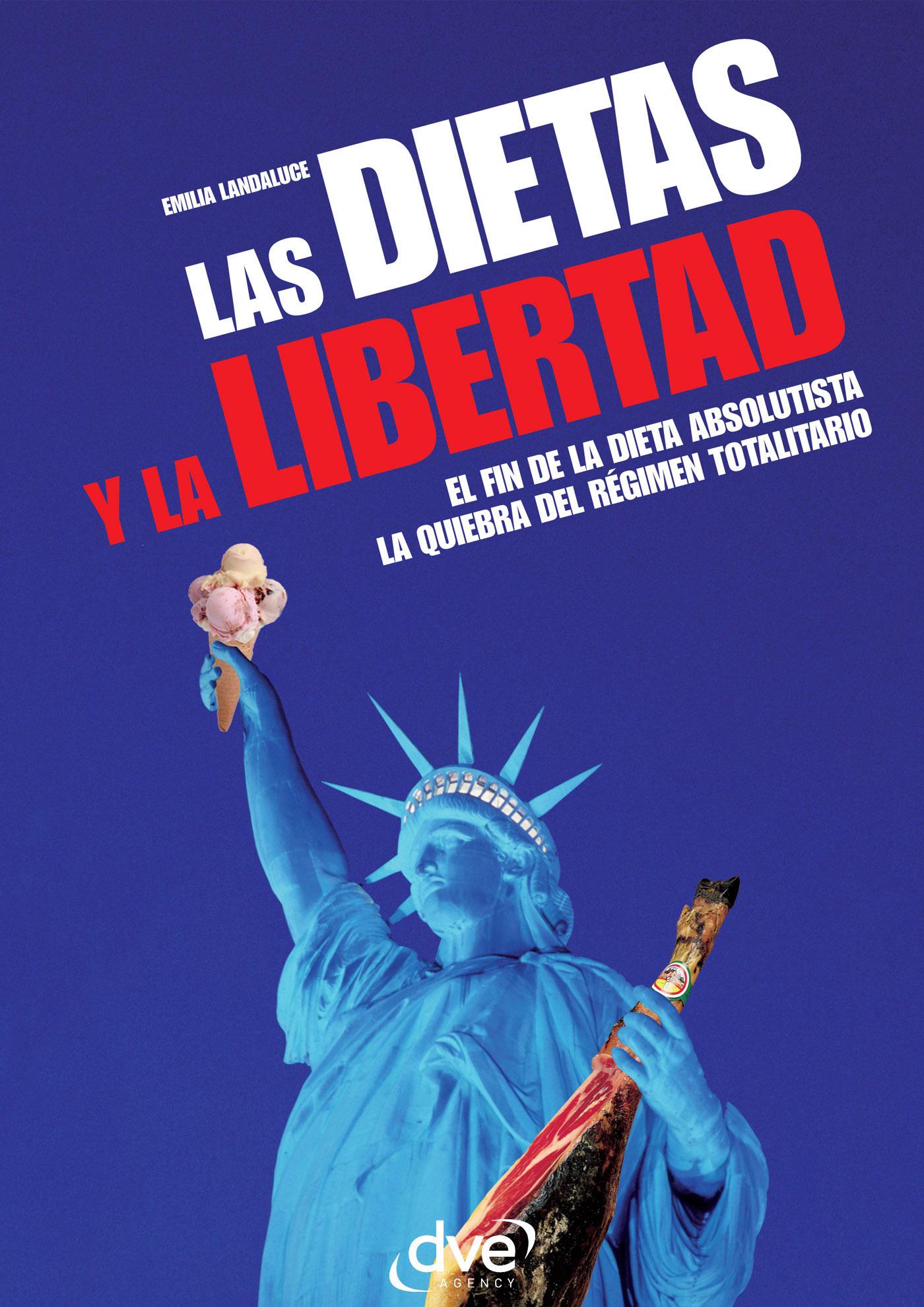 Landaluce, Emilia - Las dietas y la libertad, ebook