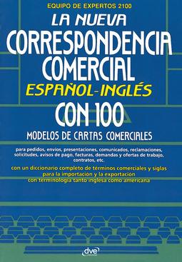 Autores, Varios - La nueva correspondencia comercial español - inglés, ebook
