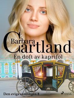Cartland, Barbara - En doft av kaprifol, ebook