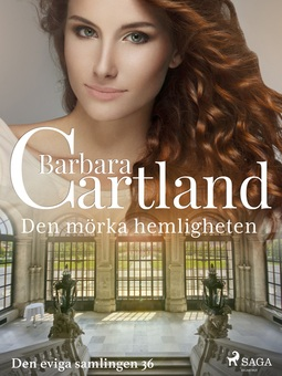 Cartland, Barbara - Den mörka hemligheten, ebook