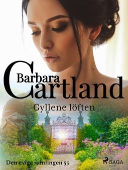 Cartland, Barbara - Gyllene löften, ebook