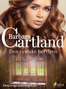 Cartland, Barbara - Den cyniske hertigen, ebook