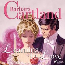 Cartland, Barbara - Learning to Love, audiobook
