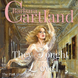 Cartland, Barbara - They Sought Love, audiobook