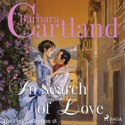 Cartland, Barbara - In Search of love, audiobook