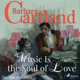 Cartland, Barbara - Music Is The Soul Of Love, äänikirja