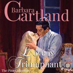 Cartland, Barbara - Love is Triumphant, audiobook
