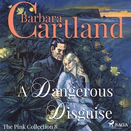 Cartland, Barbara - A Dangerous Disguise, audiobook