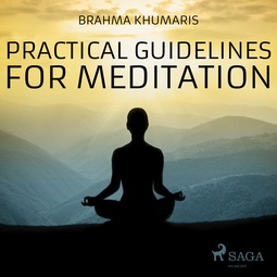 Khumaris, Brahma - Practical Guidelines For Meditation, audiobook