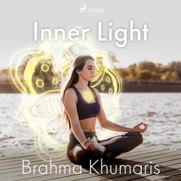 Khumaris, Brahma - Inner Light, audiobook