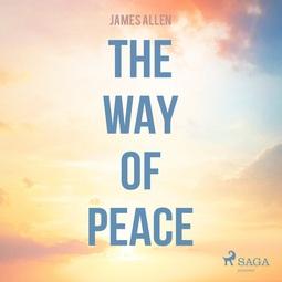 Allen, James - The Way Of Peace, audiobook