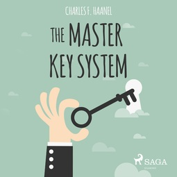 Haanel, Charles F. - The Master Key System, audiobook
