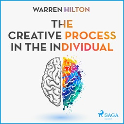 Hilton, Warren - The Creative Process In The Individual, audiobook