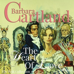 Cartland, Barbara - The Heart Of Love, audiobook