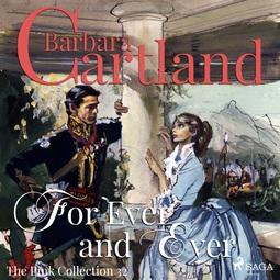 Cartland, Barbara - For Ever and Ever, audiobook