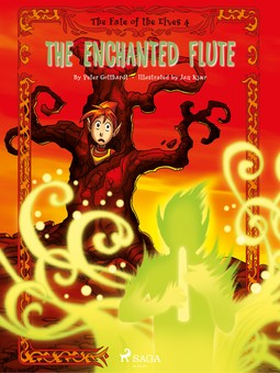 Gotthardt, Peter - The Fate of the Elves 4 - The Enchanted Flute, ebook