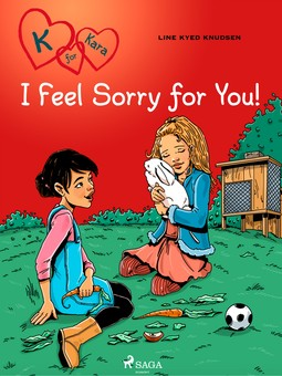 Knudsen, Line Kyed - K for Kara 7: I Feel Sorry for You!, ebook