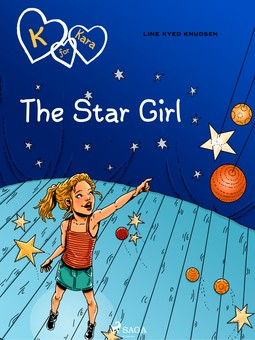 Knudsen, Line Kyed - K for Kara 10: The Star Girl, ebook