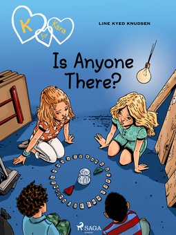 Knudsen, Line Kyed - K for Kara 13 - Is Anyone There?, ebook