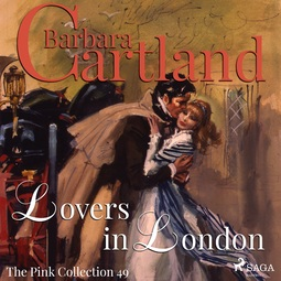 Cartland, Barbara - Lovers In London, audiobook