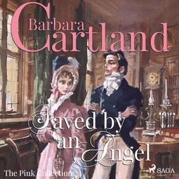 Cartland, Barbara - Saved by an Angel, audiobook