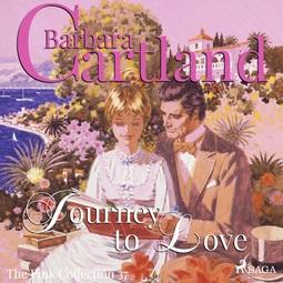 Cartland, Barbara - Journey to Love, audiobook