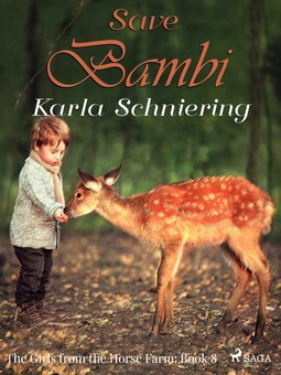 Schniering, Karla - The Girls from the Horse Farm 8: Save Bambi, ebook