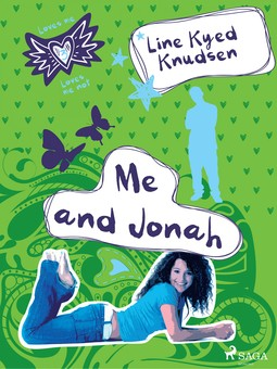 Knudsen, Line Kyed - Loves Me/Loves Me Not 3: Me and Jonah, ebook
