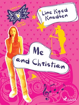 Knudsen, Line Kyed - Loves Me/Loves Me Not 4: Me and Christian, ebook