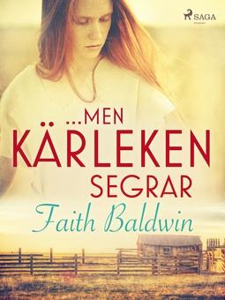 Baldwin, Faith - ...men kärleken segrar, ebook
