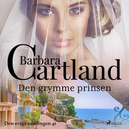 Cartland, Barbara - Den grymme prinsen, audiobook