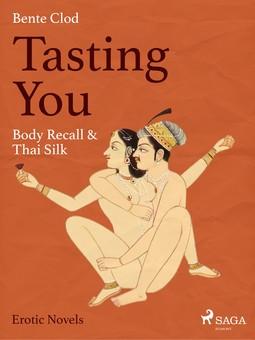 - Tasting You: Body Recall & Thai Silk, ebook