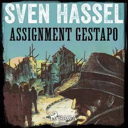 Hassel, Sven - Assignment Gestapo, audiobook