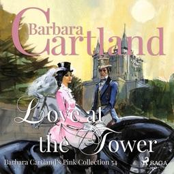 Cartland, Barbara - Love At The Tower, audiobook