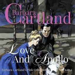 Cartland, Barbara - Love and Apollo, audiobook