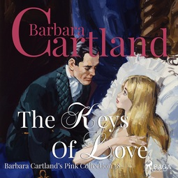 Cartland, Barbara - The Keys Of Love, audiobook
