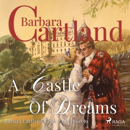 Cartland, Barbara - A Castle Of Dreams, audiobook