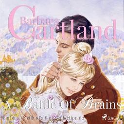 Cartland, Barbara - A Battle Of Brains, audiobook