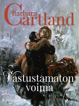 Cartland, Barbara - Vastustamaton voima, e-kirja