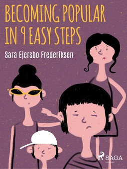 Frederiksen, Sara Ejersbo - Becoming Popular in 9 Easy Steps, ebook