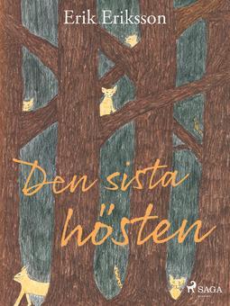 Eriksson, Erik - Den sista hösten, ebook