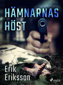 Eriksson, Erik - Hämnarnas höst, ebook