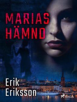 Eriksson, Erik - Marias hämnd, ebook