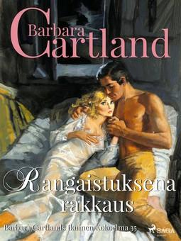 Cartland, Barbara - Rangaistuksena rakkaus, e-kirja