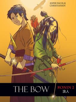 Christiansen, Jesper Nicolaj - Ronin 2 - The Bow, ebook