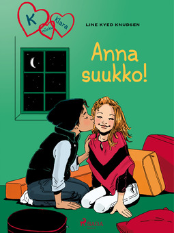 Knudsen, Line Kyed - K niinku Klara 3 - Anna suukko!, e-kirja