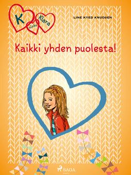 Knudsen, Line Kyed - Kaikki yhden puolesta!, e-kirja