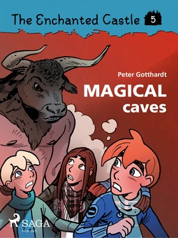 Gotthardt, Peter - The Enchanted Castle 5: Magical Caves, ebook