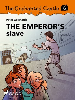 Gotthardt, Peter - The Enchanted Castle 6 - The Emperor s Slave, ebook