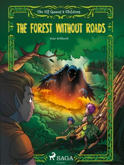 Gotthardt, Peter - The Elf Queen's Children 2: The Forest Without Roads, ebook